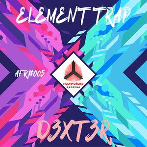 D3XT3R - Element Trap