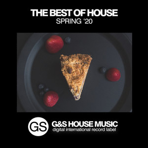 VARIOUS - The Best Of House (Spring '20)