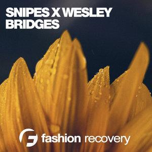 SNIPES X WESLEY - Bridges
