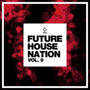 VARIOUS - Future House Nation Vol 9