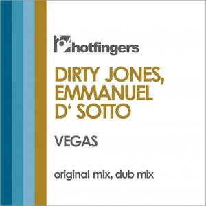 DIRTY JONES/EMMANUEL D' SOTTO - Vegas