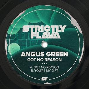 ANGUS GREEN - Got No Reason