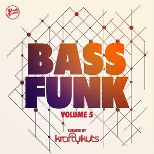 KRAFTY KUTS - Bass Funk, Vol  5 (Curated By Krafty Kuts)