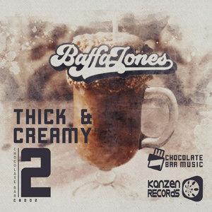 BAFFA JONES - Thick & Creamy