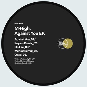 M-HIGH - Against You EP