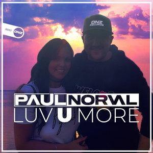 PAUL NORVAL - Luv U More