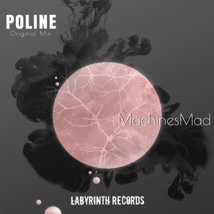 MACHINESMAD - Poline