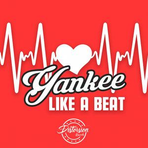YANKEE - Like A Beat