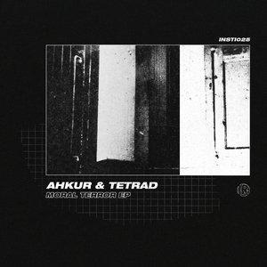 AHKUR & TETRAD - Moral Terror EP