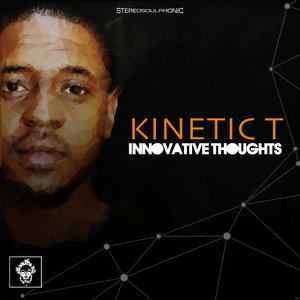 KINETIC T - Innovative Thoughts