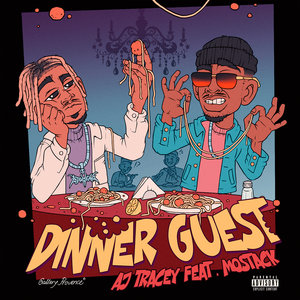 AJ TRACEY feat MOSTACK - Dinner Guest