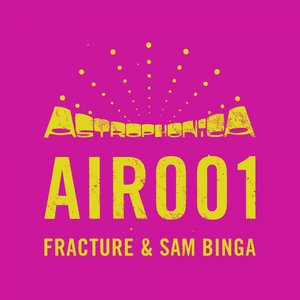 FRACTURE/SAM BINGA - On Right Now/Chessington