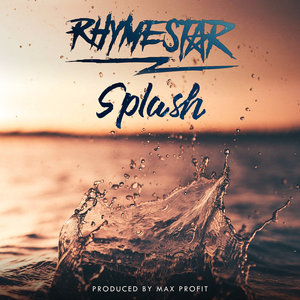 RHYMESTAR & MAX PROFIT - Splash