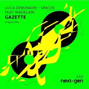 LUCA DEBONAIRE feat MADELAIN GAZETTE - Spacer