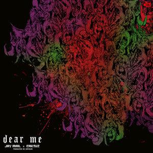 JAY MAIL/CAKTUZ - Dear Me