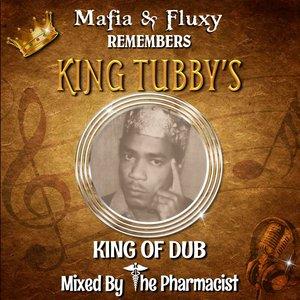 MAFIA & FLUXY - Mafia & Fluxy Remembers King Tubbys (feat The Pharmacist)