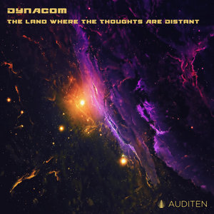 DYNACOM (ARG) - The Land Where The Thoughts Are Distant