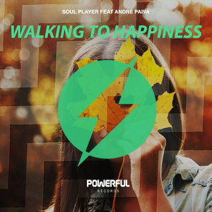 SOUL PLAYER feat ANDRE PAIVA - Walking To Happiness