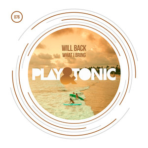 WILL BACK - What I Bring