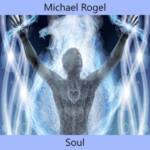 MICHAEL ROGEL - Soul