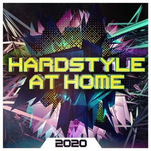 VARIOUS - Hardstyle At Home 2020