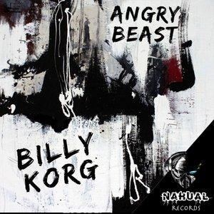 BILLY KORG - Angry Beast