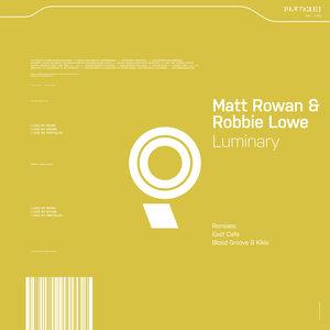 MATT ROWAN/ROBBIE LOWE - Luminary