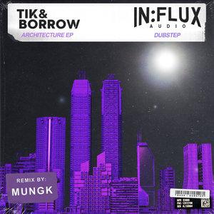 TIK&BORROW - Architecture EP
