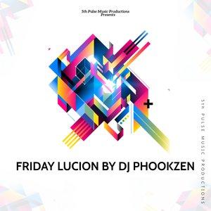 CARTER DA DJ/DJ PHOOKZEN/CUESESH/BOELI DIP-SOUL - Friday Lucion By DJ Phookzen