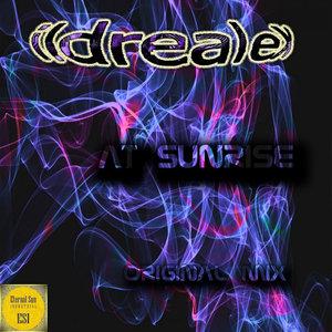 ILDREALEX - At Sunrise