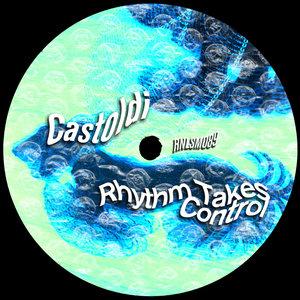 CASTOLDI - Rhythm Takes Control