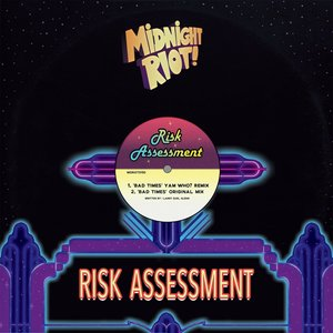 RISK ASSESSMENT - Bad Times