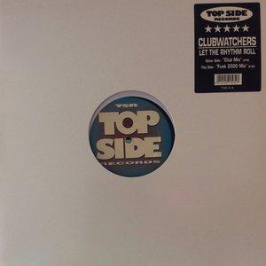 CLUBWATCHERS - Let The Rhythm Roll