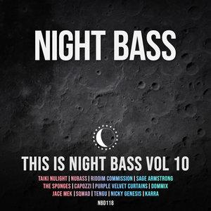 NIGHT BASS/VARIOUS - This Is Night Bass: Vol 10