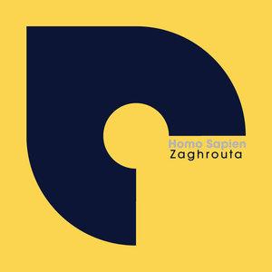 HOMO SAPIEN - Zaghrouta
