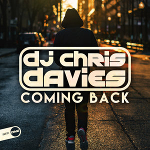 DJ CHRIS DAVIES - Coming Back