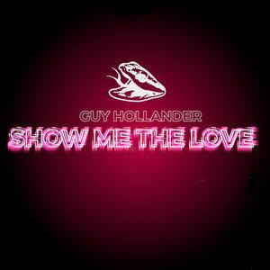 GUY HOLLANDER - Show Me The Love