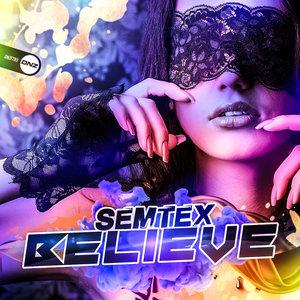 SEMTEX - Believe