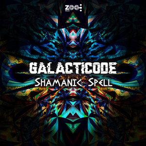 GALACTICODE - Shamanic Spell