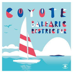 COYOTE - Balearic Restrictor