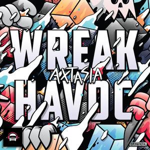 AXTASIA - Wreak Havoc