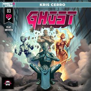 KRIS CERRO feat DRVVEN - Ghost