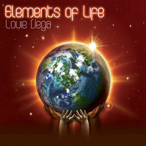 LOUIE VEGA/ELEMENTS OF LIFE - Elements Of Life