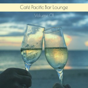 VARIOUS - Cafe Pacific Bar Lounge Volume 01