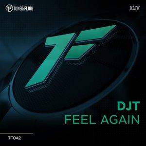 DJT - Feel Again