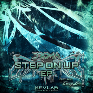 DROMA - Step On Up EP