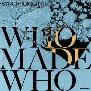 WHOMADEWHO/AXEL BOMAN - Anywhere In The World