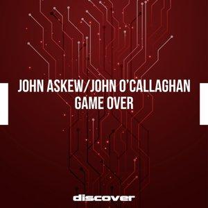 JOHN ASKEW & JOHN O'CALLAGHAN - Game Over