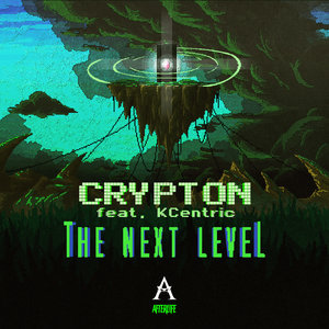 CRYPTON feat KCENTRIC - The Next Level
