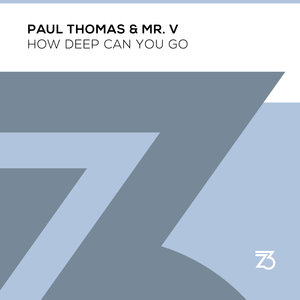 PAUL THOMAS/MR V - How Deep Can You Go (Extended Mix)